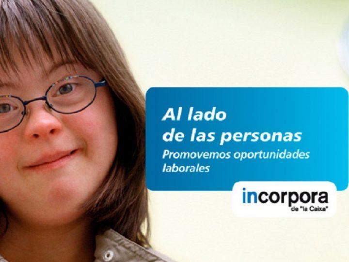 Programa Incorpora de la Caixa ya ha facilitado 11.633 puestos de trabajo que incluyen a personas con discapacidad