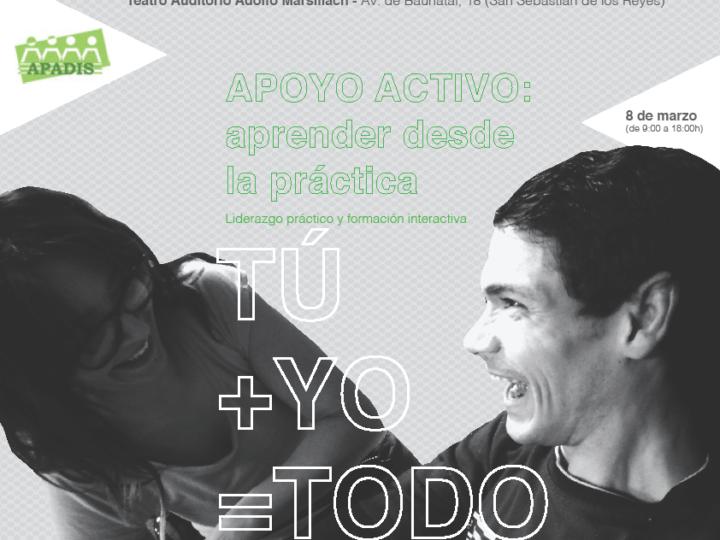 Jornada de éxito sobre Apoyo Activo con APADIS: TÚ+YO=TODO