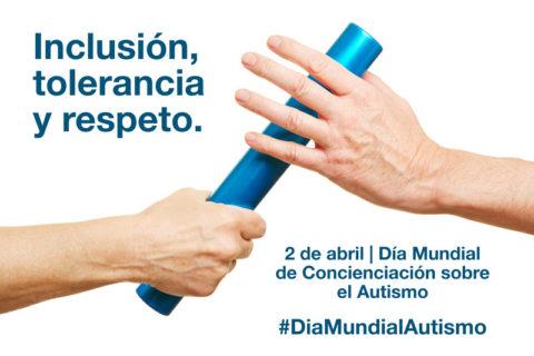 Celebra el Día Mundial del Autismo promocionando la Inclusión, la tolerancia y el respeto