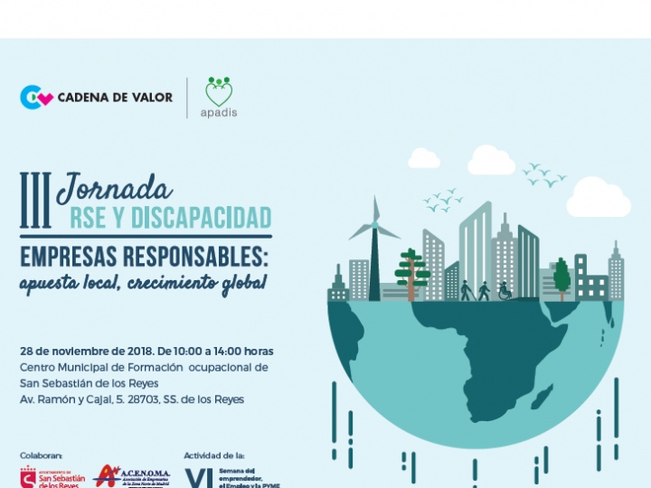 """III Jornada de RSE-Discapacidad: """"Empresas responsables: apuesta local, crecimiento global"""". ¿Te apuntas?"""