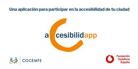COCEMFE y Fundación Vodafone lanzan #AccesibilidApp