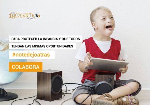 La Fundación Inocente, Inocente lanza la campaña #NoTeDejoAtrás
