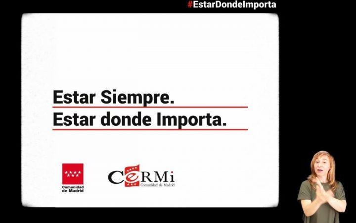 Cermi Madrid lanza la campaña 'Estar siempre. Estar donde importa'