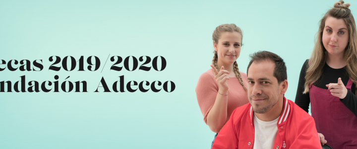 Fundación Adecco convoca becas para estudiantes con discapacidad