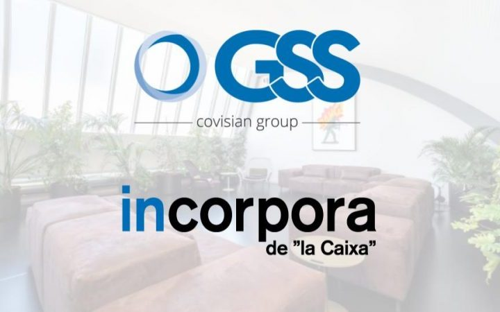 GSS Grupo Covisian se suma al programa 'Incorpora' de 'la Caixa' para favorecer la inserción sociolaboral