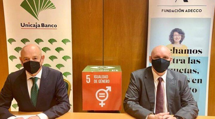 Unicaja Banco firma acuerdo con Fundación Adecco para colaborar en inserción laboral de mujeres en riesgo de exclusión